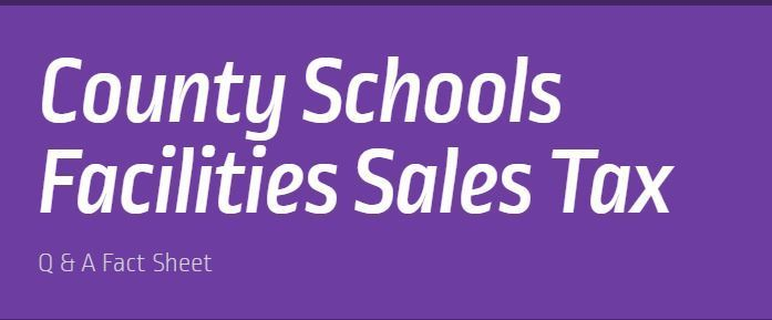 County Schools Facilities Sales Tax Q & A Fact Sheet